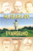 Na_Seara_do_Evangelho.jpg